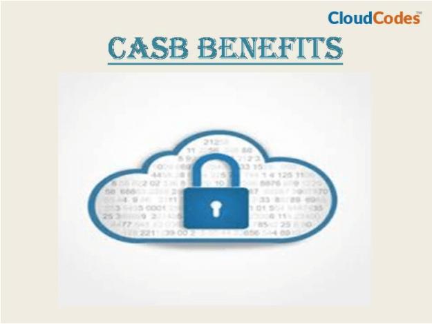 CASB Benefits