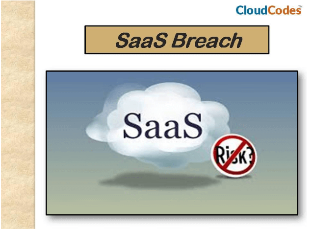 SaaS Data Breach With SaaS Security Protocols