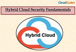 Hybrid Cloud Security Fundamentals