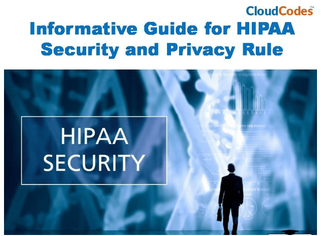 HIPAA Security and Privacy Rule