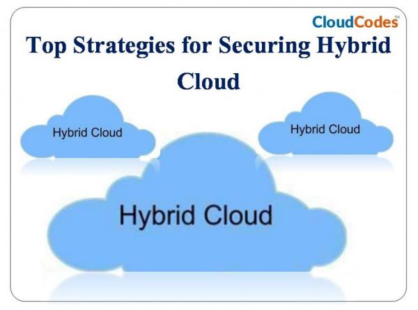 Strategies to Secure Hybrid Cloud