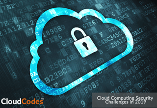 Cloud Computing Security Challenges 2019