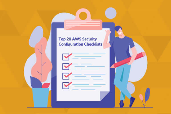 AWS Security Configuration Checklists
