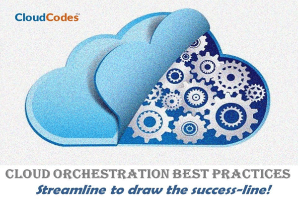 Cloud Orchestration Best Practices