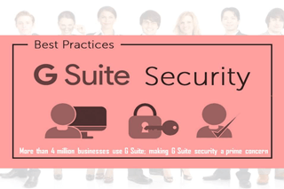 Enterprise Security Practices – To Secure G Suite Data