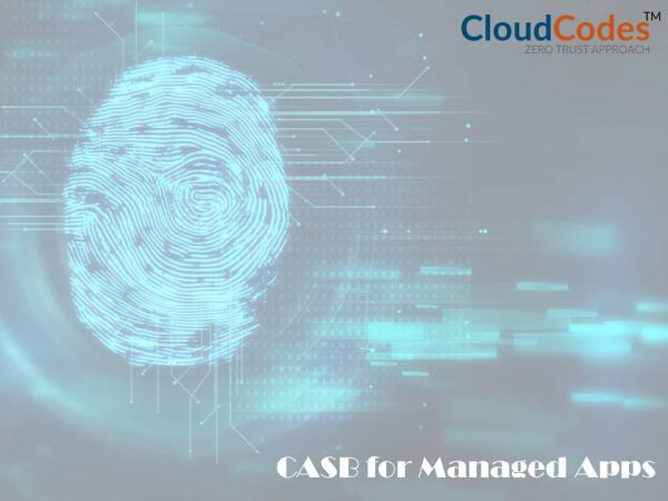 CASB for Managed Apps