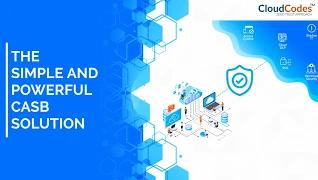 CloudCodes CASB Solutions